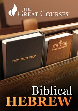 Biblical Hebrew: Learning a Sacred Language